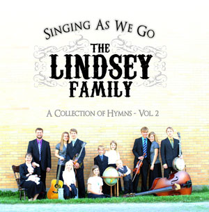 The Lindsey Family - Singing As We Go