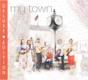 The Lindsey Family - My Town (Deluxe)