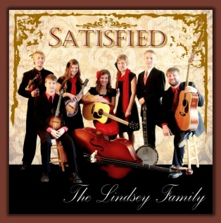 The Lindsey Family - Satisfied